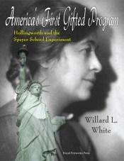 America's First Gifted Program: Hollingworth and the Speyer School Experiment